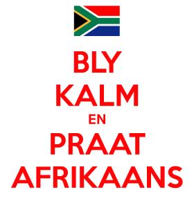 bly-kalm-en-praat-afrikaans-8